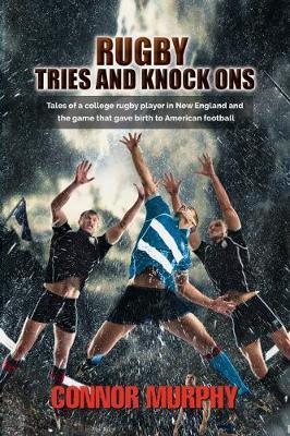 Rugby Tries and Knock Ons by Connor Murphy image