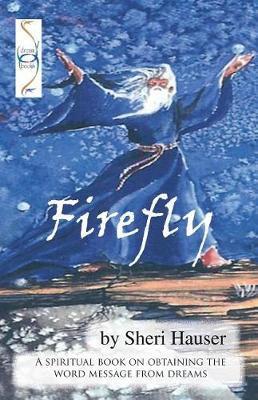 Firefly by Sheri S Hauser