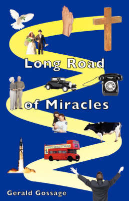 Long Road of Miracles by Gerald, Gossage image