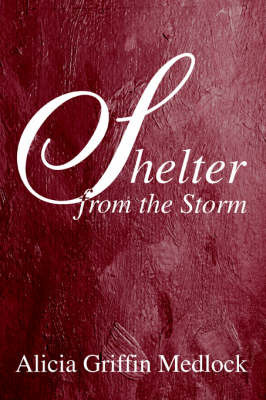 Shelter from the Storm by Alicia Griffin Medlock image