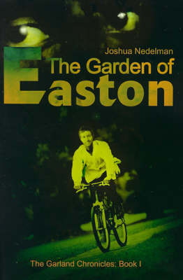 The Garden of Easton by Joshua Nedelman