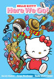 Hello Kitty: Here We Go! by Jacob Chabot