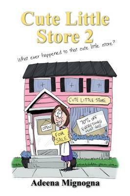 Cute Little Store 2 by Adeena Mignogna image