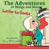 Letter to Santa by Kerry McQuaide