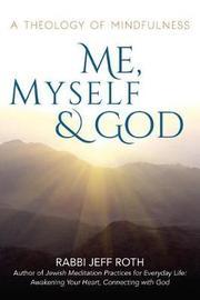 Me, Myself and God by Rabbi Jeff Roth image