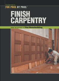 """Finish Carpentry by """"Fine Homebuilding"""" image"""