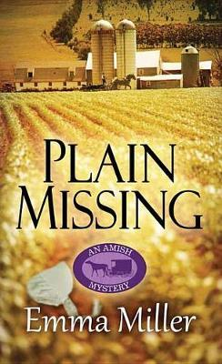 Plain Missing by Emma Miller image