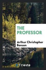 The Professor by Arthur , Christopher Benson image
