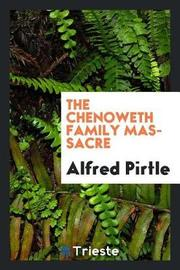 The Chenoweth Family Massacre by Alfred Pirtle image