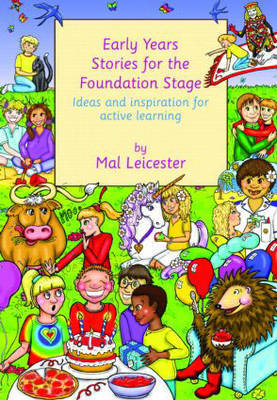 Early Years Stories for the Foundation Stage by Mal Leicester image