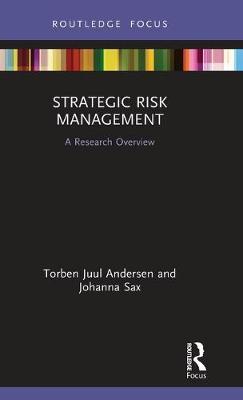 Strategic Risk Management by Torben Juul Andersen