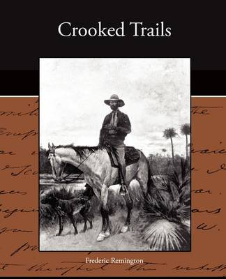 Crooked Trails by Frederic Remington image