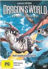 Dragon's World - A Fantasy Made Real on DVD