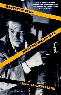 Shoot The Piano Player by David Goodis