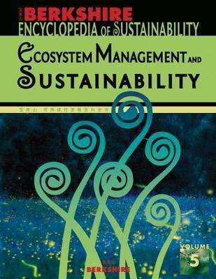 Berkshire Encyclopedia of Sustainability: Ecosystem Management and Sustainability