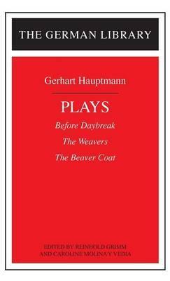Hauptmann Plays by Gerhart Hauptmann