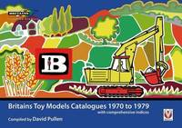 Britains Toy Model Catalogues 1970-1979 by David Pullen image