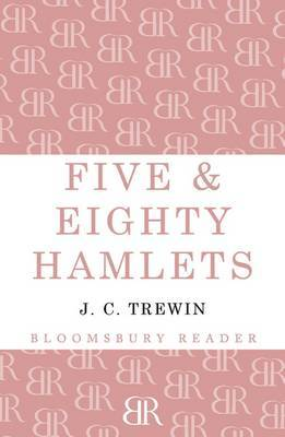 Five & Eighty Hamlets by J.C. Trewin