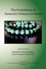 The Prohibition of Domestic Violence in Islam by Shaykh Muhammad Hisham Kabbani
