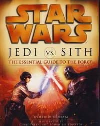 Star Wars - Jedi vs. Sith by Ryder Windham