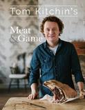 Tom Kitchin's Meat and Game by Tom Kitchin
