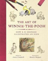 The Art of Winnie-the-Pooh by James Campbell