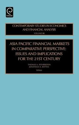 Asia Pacific Financial Markets in Comparative Perspective