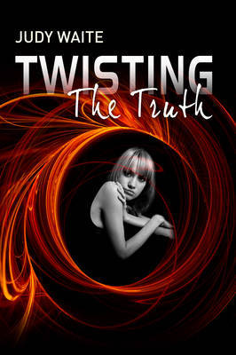Twisting the Truth by Judy Waite image