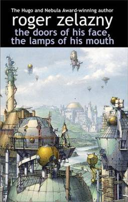 Doors of His Face, the Lamps of His Mouth by Roger Zelazny