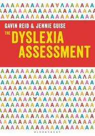 The Dyslexia Assessment by Gavin Reid