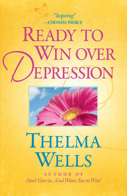 Ready to Win Over Depression by Thelma Wells image