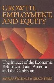 Growth, Employment, and Equity by Barbara Stallings