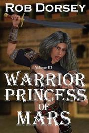 Warrior Princess of Mars by Rob Dorsey image