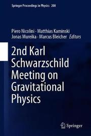 2nd Karl Schwarzschild Meeting on Gravitational Physics