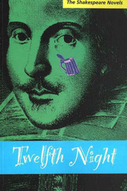 Twelfth Night: A Prose Translation by Paul Illidge image