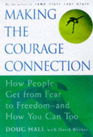 Making the Courage Connection by Doug Hall