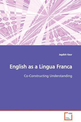 English as a Lingua Franca by Jagdish Kaur