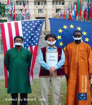 Globalization and the Global Politics of Justice