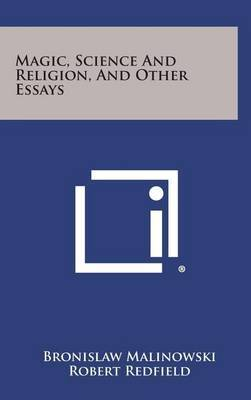 magic science and religion and other essays  bronislaw