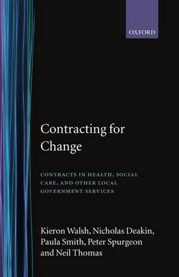 Contracting for Change by Kieron Walsh