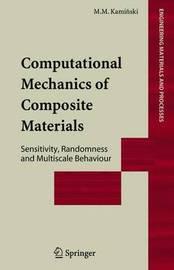 Computational Mechanics of Composite Materials by Marcin Kaminski