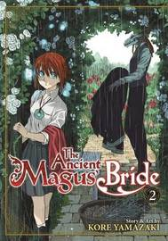 The Ancient Magus' Bride: Volume 2 by Kore Yamazaki