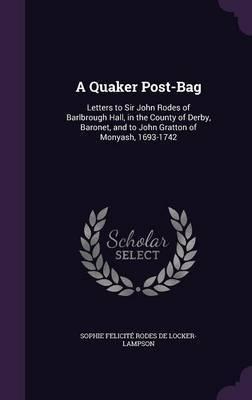 A Quaker Post-Bag by Sophie Felicite Rode De Locker-Lampson image