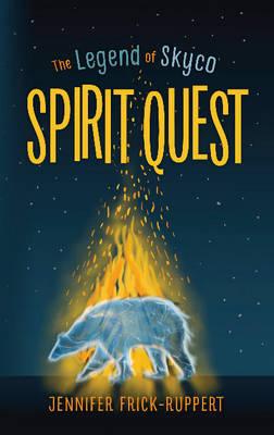 Spirit Quest by Jennifer Frick-Ruppert