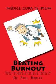 Beating Burnout by Dr Phil Harley image