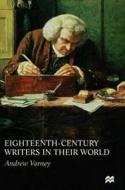 Eighteenth-Century Writers in their World by Andrew Varney image