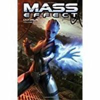 Mass Effect Omnibus Volume 1 by Mac Walters