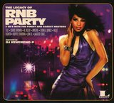 The Legacy of RNB Party by Various Artists