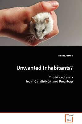 Unwanted Inhabitants? by Emma Jenkins
