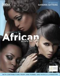 Hairdressing for African and Curly Hair Types from a Cross-Cultural Perspective by Sandra Gittens
